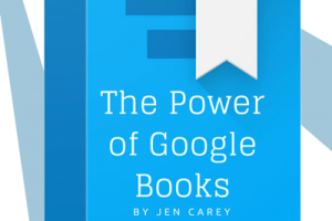 The Power of Google Books – From Jen Carey