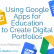 Using Google Apps for Education to Create Digital Portfolios from Avra Robinson