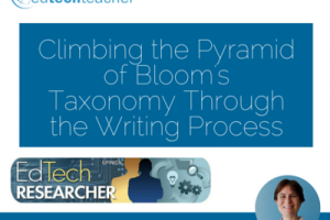 Climbing the Pyramid of Bloom's Taxonomy Through the Writing Process
