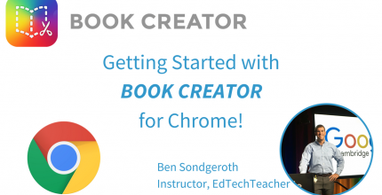 Getting Started with Book Creator for Chrome – From Ben Sondgeroth