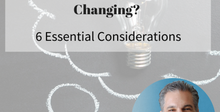 Are You Innovating or Simply Changing? 6 Essential Considerations