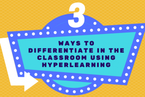 3 Ways to Differentiate Learning in the Classroom with HyperDocs