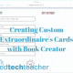 Creating Custom Extraordinaire's Cards with Book Creator